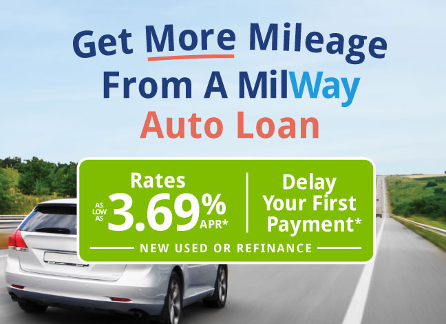 Get more mileage from a MilWay Auto Loan